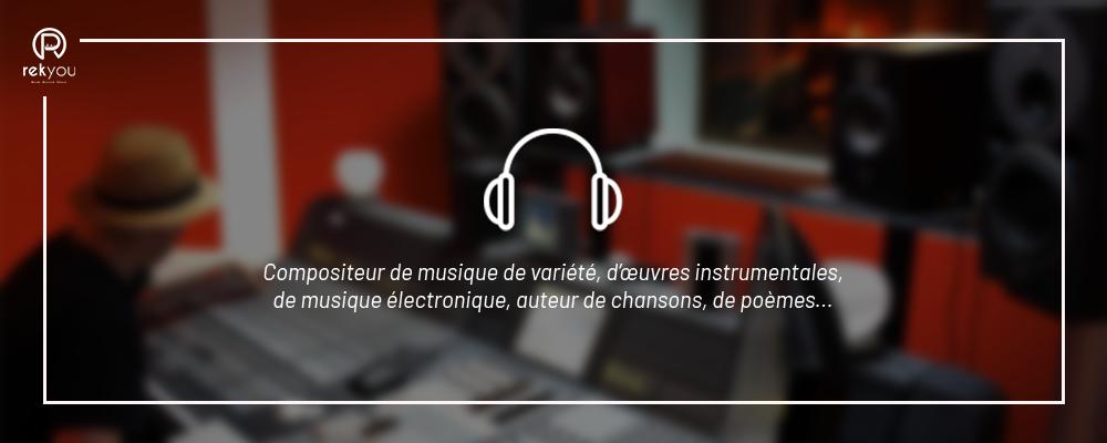 compositeur de musique de variété, d'œuvres instrumentales, de musique électronique, auteur de chansons de poèmes dans un studio d'enregistrement