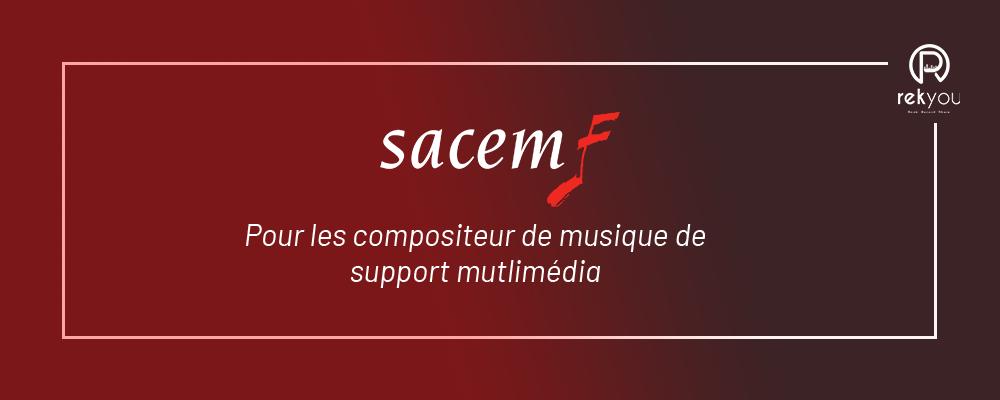 LA SACEM  pour les compositeurs de musique